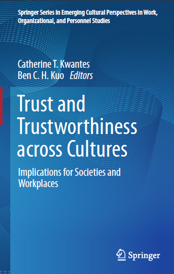 Trust and Trustworthiness across Cultures Implications for Societies and Workplaces